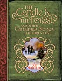 The Candle in the Forest, Joe L. Wheeler, 158229707X