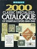 Scott Classic Specialized Postage Stamp Catalog 2000, James E. Kloetzel, 0894872575