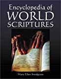 The Encyclopedia of World Scriptures, Mary Ellen Snodgrass, 0786410051