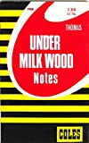 Thomas - Under Milk Wood Notes - Coles