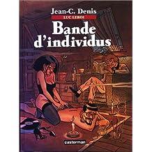 BANDE D'INDIVIDUS