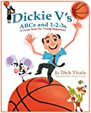 Dickie V's ABCs And 1-2-3s, Dick Vitale, 0984113088