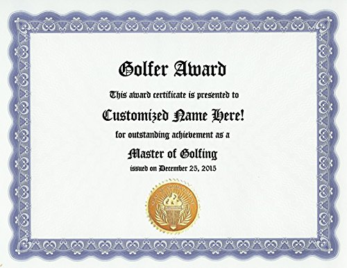 (Golf Golfer Award: Personalized Custom Golfing Award Certificate for the Golfers with Everything (Funny Customized Present Joke Gift - Unique Novelty Item) )