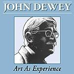 Art as Experience | John Dewey