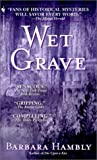 img - for Wet Grave (Benjamin January, Book 6) book / textbook / text book