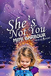 She's Not You (The Elvis Series Book 1)