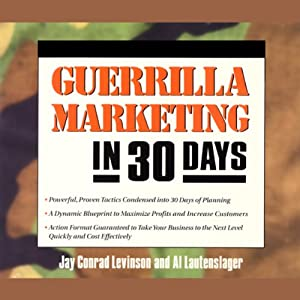 Guerrilla Marketing in 30 Days Audiobook