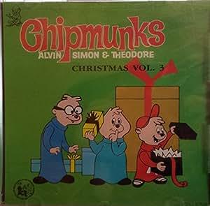 Chipmunks, Alvin - Alvin and the Chipmunks Christmas vol. 3 - Amazon.com Music