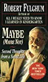 img - for Maybe (Maybe Not): Second Thoughts from a Secret Life book / textbook / text book