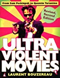 Ultraviolent Movies, Laurent Bouzereau, 0806520450
