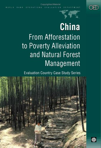 china-from-afforestation-to-poverty-alleviation-and-natural-forest-management-independent-evaluation