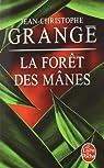 La forêt des Mânes par Grangé