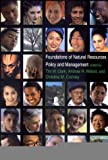 Foundations of Natural Resources Policy and Management, , 0300083564