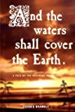 And the Waters Shall Cover the Earth, Forbes Bramble, 1906791147