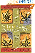 #3: The Four Agreements: A Practical Guide to Personal Freedom (A Toltec Wisdom Book)