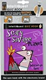 Scary and Savage Planet IntelliQuest Quiz