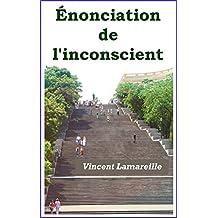Énonciation  de l'inconscient (French Edition)