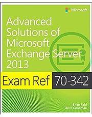 [Exam Ref 70-342 Advanced Solutions of Microsoft Exchange Server 2013 (MCSE)] [Reid, Brian] [January, 15]