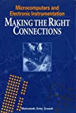 img - for Microcomputers and Electronic Instrumentation: Making the Right Connections book / textbook / text book