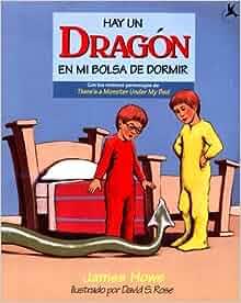 Hay Un Dragon En Mi Bolsa De Dormir: (Theres A Dragon In