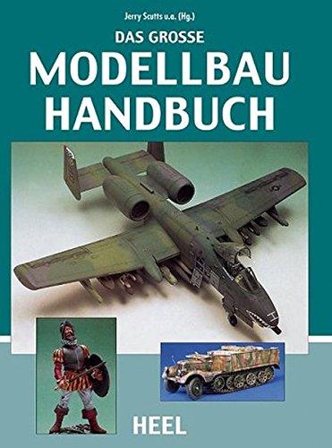 Das Grosse Modellbau Handbuch