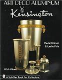 Art Deco Aluminum, Paula Ockner and Leslie A. Pina, 076430366X