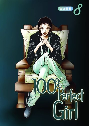 100% Perfect Girl - 100% Perfect Girl Volume 8 (v. 8)