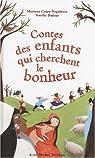 Contes des enfants qui cherchent le bonheur par Dufour
