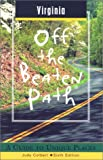 Virginia off the Beaten Path, Judy Colbert, 0762707976