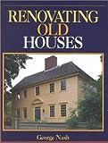 "Renovating Old Houses (""Fine Homebuilding"" Books)"