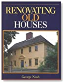 Renovating Old Houses (Fine Homebuilding Books)