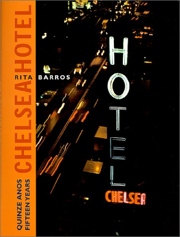 Fifteen Years: Chelsea Hotel (Portuguese and English Edition)
