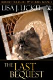 The Last Bequest (The Buried Treasure Series Book 3)