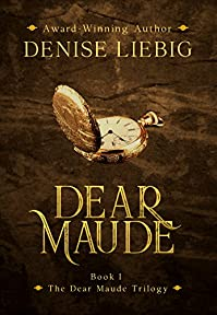 Dear Maude by Denise Liebig ebook deal
