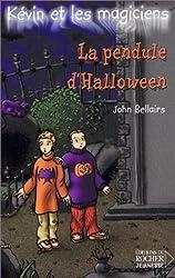 Kévin et les Magiciens, tome 1 : La Pendule d'Halloween