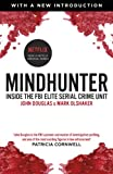 Mindhunter: Inside the FBI Elite Serial Crime Unit (Now A Netflix Series)
