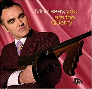 Morrissey You Are The Quarry Gatefold Amazon Com Music