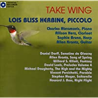 Take Wing: Lois Bliss Herbine, Piccolo
