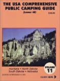 The U.S.A. Comprehensive Public Camping Guide (Lower 48), Vol. 11: Montana, North Dakota, South Dakota, Nebraska