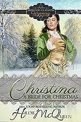 Christina, A Bride for Christmas (Brides for All Seasons Book 6)