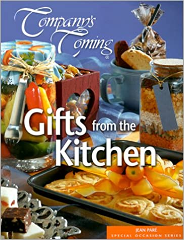 Company\'s Coming: Gifts from the Kitchen: Jean Pare ...