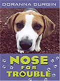 Nose for Trouble, Doranna Durgin, 1597221597