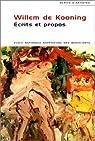 Ecrits et propos par Willem De Kooning