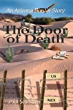 The Door of Death, Paul Sebastian, 0595752977