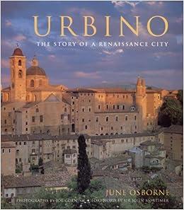 Urbino: The Story of a Renaissance City