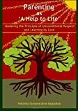 Parenting As 'a Help to Life', Nelunika Gunawardena Rajapakse, 147753377X