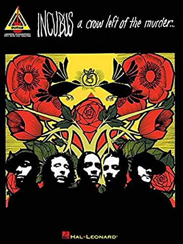 Incubus - A Crow Left of the Murder (Guitar Recorded Versions) (Tv Tunes For Guitar)
