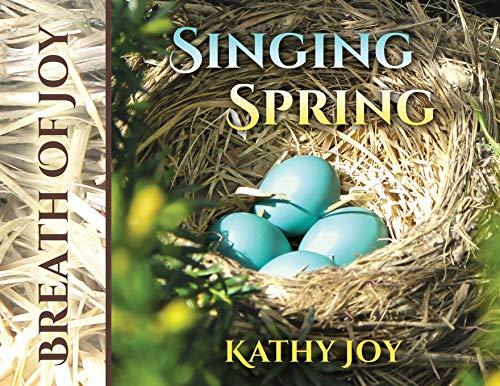 Breath of Joy: Singing Spring