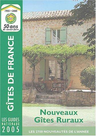 Nouveaux Gites Ruraux (French Edition) (France De Gites)