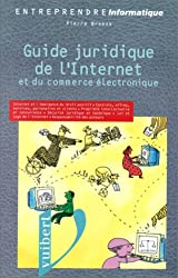 Guide juridique de l'internet et du commerce électronique